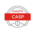 CASP: CompTIA Advanced Security Practitioner