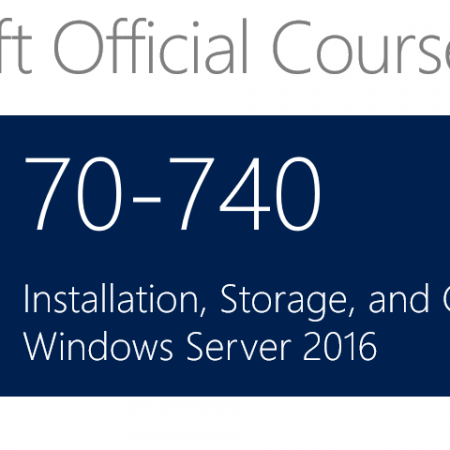 740 – Installation, Storage and Compute with Windows Server 2016