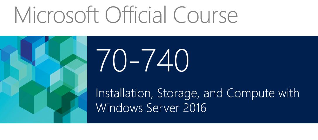 OD-740 On-Demand Training Microsoft 740 Installation, Storage, and Compute with Windows Server 2016