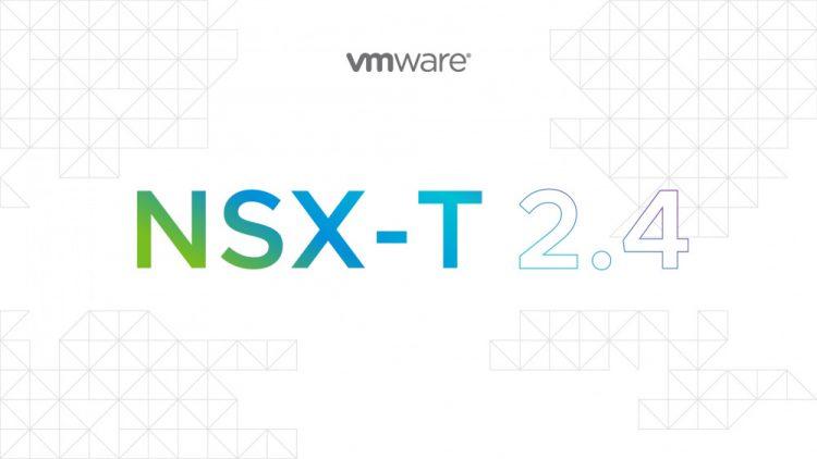 VMware NSX-T DataCenter: Install, Configure, Manage [V2.4]