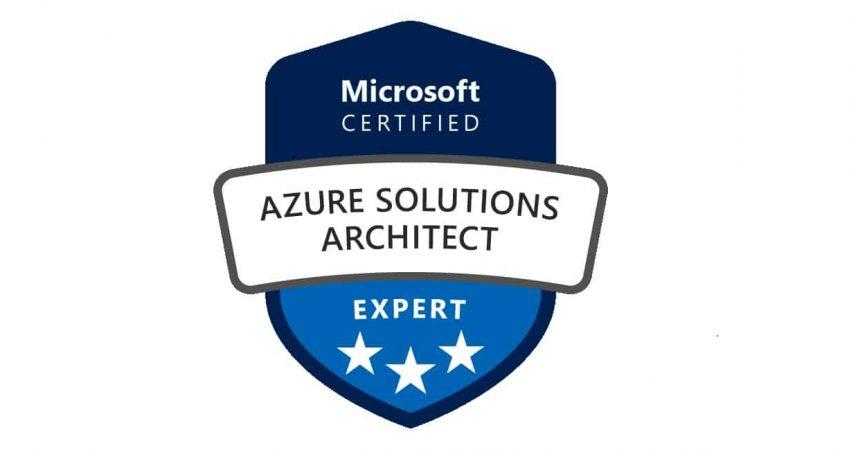 AZ-300: Microsoft – Azure Solutions Architect Technologies