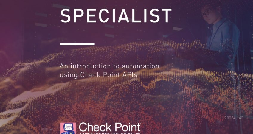 CCAS – Check Point Certified Automation Specialist
