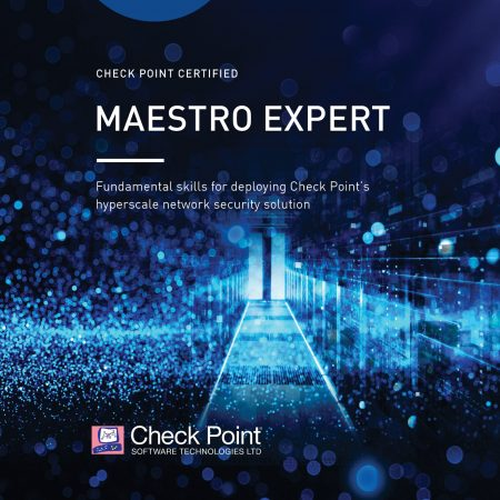 CCME – Check Point Certified Maestro Expert (CCME)