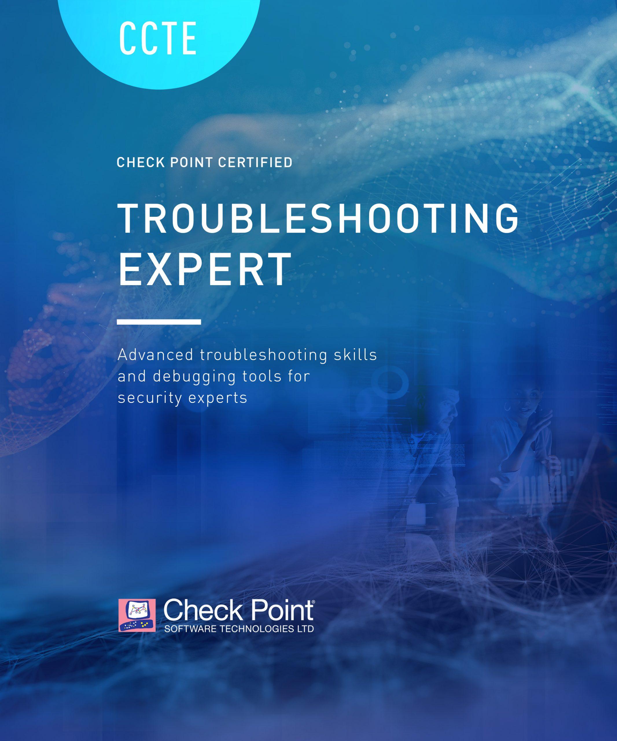 CCTE – Check Point Troubleshooting Expert (CCTE)