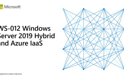 WS-012 – Windows Server 2019 Hybrid and Azure IaaS