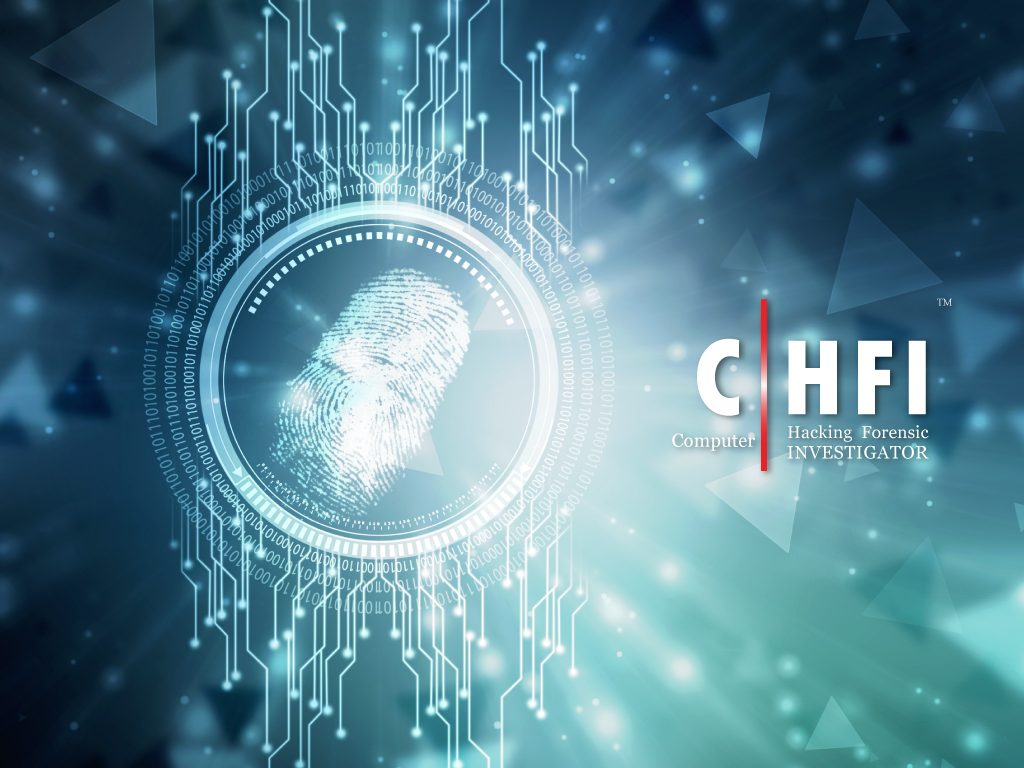 EC-Council – Computer Hacking Forensic Investigator Certification (CHFI)